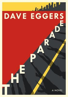 [PDF] [EPUB] The Parade Download by Dave Eggers