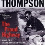 [PDF] [EPUB] The Proud Highway: Saga of a Desperate Southern Gentleman, 1955-1967 Download