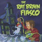[PDF] [EPUB] The Rat Brain Fiasco (Splurch Academy for Disruptive Boys, #1) Download