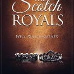 [PDF] [EPUB] The Scotch Royals (Scotch #3) Download