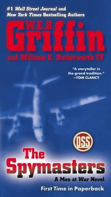 [PDF] [EPUB] The Spymasters: A Men at War Novel Download by W.E.B. Griffin
