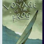 [PDF] [EPUB] The Voyage of the Frog Download