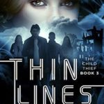 [PDF] [EPUB] Thin Lines (The Child Thief #3) Download