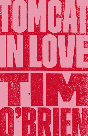 [PDF] [EPUB] Tomcat In Love Download by Tim O'Brien