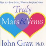 [PDF] [EPUB] Truly Mars and Venus: The Illustrated Essential Men Are from Mars, Women Are from Venus Download