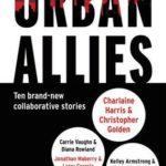 [PDF] [EPUB] Urban Allies: Ten Brand-New Collaborative Stories Download