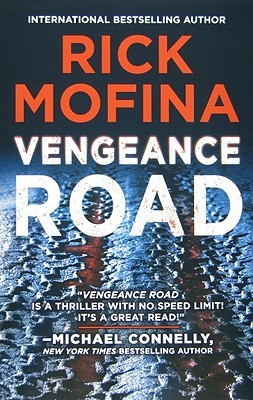 [PDF] [EPUB] Vengeance Road (Jack Gannon, #1) Download by Rick Mofina