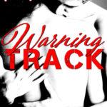 [PDF] [EPUB] Warning Track (Hot-Lanta, #3) Download