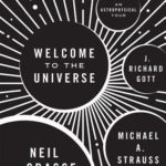[PDF] [EPUB] Welcome to the Universe: An Astrophysical Tour Download