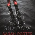 [PDF] [EPUB] When I Cast Your Shadow Download