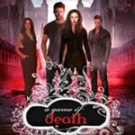 [PDF] [EPUB] A Game of Death (A Shade of Vampire #79) Download