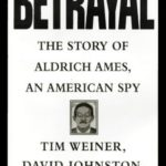 [PDF] [EPUB] Betrayal: The Story of Aldrich Ames, an American Spy Download