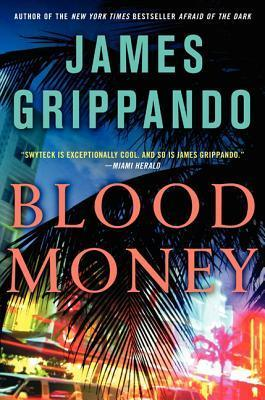 [PDF] [EPUB] Blood Money (Jack Swyteck, #10) Download by James Grippando