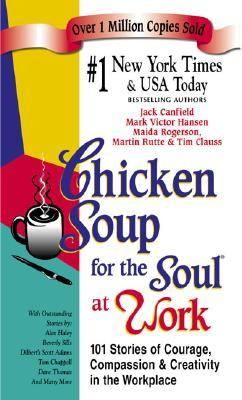 PDF EPUB Chicken Soup for the Soul at Work Download
