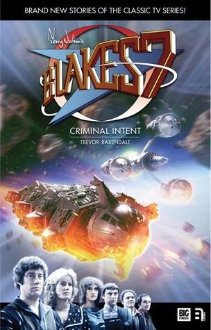 [PDF] [EPUB] Criminal Intent (Blake's 7) Download by Trevor Baxendale