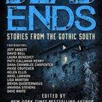 [PDF] [EPUB] Dead Ends: Stories from the Gothic South Download