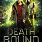 [PDF] [EPUB] Death Bound (Modern Necromancy #2) Download