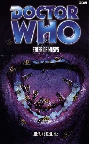 [PDF] [EPUB] Doctor Who: Eater of Wasps Download by Trevor Baxendale
