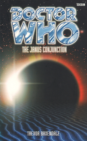 [PDF] [EPUB] Doctor Who: The Janus Conjunction Download by Trevor Baxendale