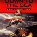 [PDF] [EPUB] Down to the Sea (Lost Regiment, #9) Download