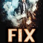 [PDF] [EPUB] Fix ('Mancer, #3) Download