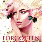 [PDF] [EPUB] Forgotten Fairytale 2 (The Starlight Gods #8) Download