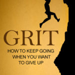 [PDF] [EPUB] Grit: How to Keep Going When You Want to Give Up Download
