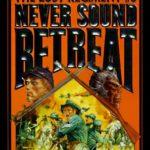 [PDF] [EPUB] Never Sound Retreat (Lost Regiment #6) Download