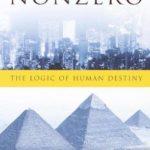 [PDF] [EPUB] Nonzero: The Logic of Human Destiny Download