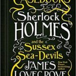 [PDF] [EPUB] Sherlock Holmes and the Sussex Sea-Devils (The Cthulhu Casebooks #3) Download