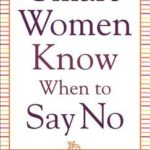 [PDF] [EPUB] Smart Women Know When to Say No Download