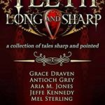 [PDF] [EPUB] Teeth, Long and Sharp: A Collection of Tales Sharp and Pointed Download