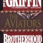 [PDF] [EPUB] The Aviators (Brotherhood of War, #8) Download