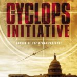 [PDF] [EPUB] The Cyclops Initiative (Jim Chapel, #3) Download