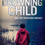 [PDF] [EPUB] The Drowning Child (Ren Bryce, #6) Download