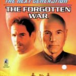 [PDF] [EPUB] The Forgotten War (Star Trek: The Next Generation #57) Download