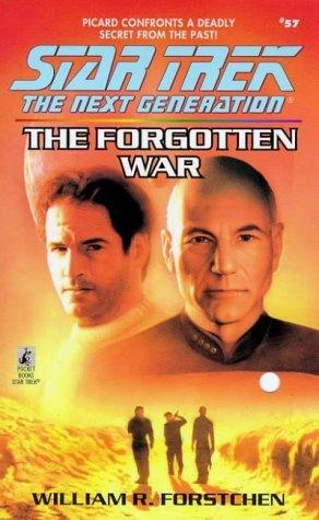 [PDF] [EPUB] The Forgotten War (Star Trek: The Next Generation #57) Download by William R. Forstchen