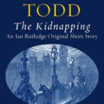 [PDF] [EPUB] The Kidnapping (Inspector Ian Rutledge, #12.5) Download