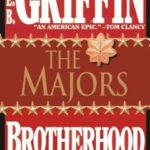 [PDF] [EPUB] The Majors (Brotherhood of War, #3) Download