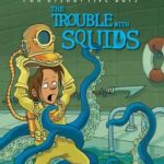 [PDF] [EPUB] The Trouble with Squids (Splurch Academy for Disruptive Boys, #4) Download