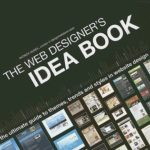 [PDF] [EPUB] The Web Designer's Idea Book: The Ultimate Guide To Themes, Trends  Styles In Website Design Download