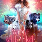 [PDF] [EPUB] Wolf Alpha (Proclaiming My Pack #1) Download