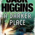 [PDF] [EPUB] A Darker Place (Sean Dillon, #16) Download