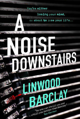 [PDF] [EPUB] A Noise Downstairs Download by Linwood Barclay