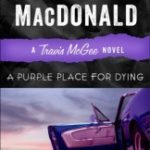 [PDF] [EPUB] A Purple Place for Dying (Travis McGee, #3) Download