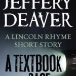 [PDF] [EPUB] A Textbook Case (Lincoln Rhyme, #9.5) Download