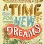 [PDF] [EPUB] A Time for New Dreams Download