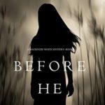 [PDF] [EPUB] Before He Preys (Mackenzie White Mysteries #9) Download