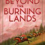 [PDF] [EPUB] Beyond the Burning Lands Download