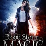 [PDF] [EPUB] Blood Storm Magic (Ella Grey #4) Download